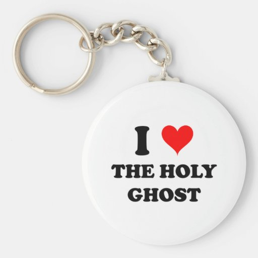 I Love The Holy Ghost Key Chain