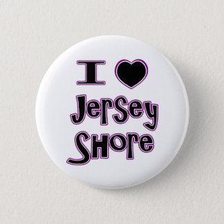 I love the jersey shore button
