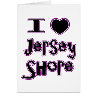 I love the jersey shore greeting card