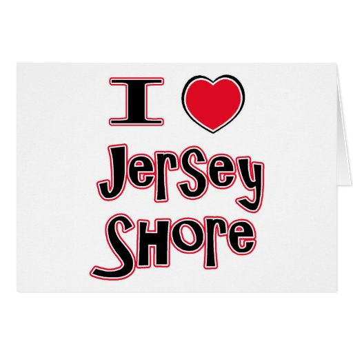I love the jersey shore red greeting cards
