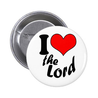 I Love the Lord Button