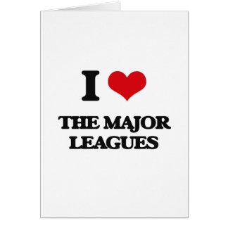 I Love The Major Leagues Greeting Card
