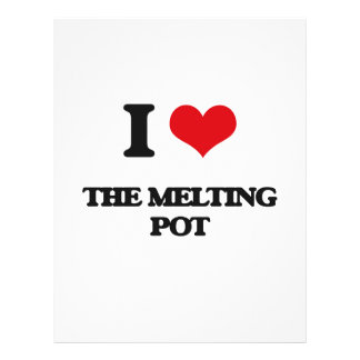 "I Love The Melting Pot 8.5"" X 11"" Flyer"