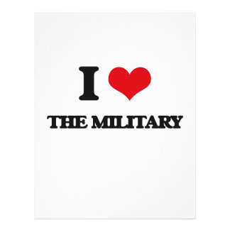 """I Love The Military 8.5"""" X 11"""" Flyer"""