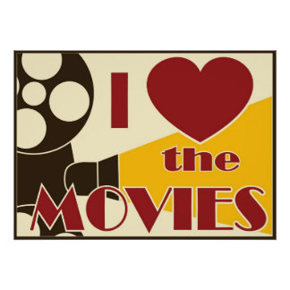 I Love The Movies Poster