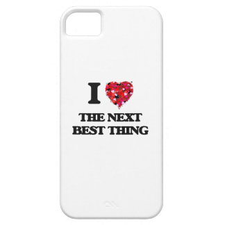 I love The Next Best Thing iPhone 5 Cover