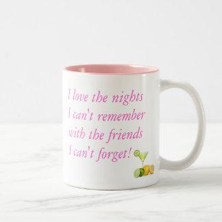 I love the nights I can't remember (PINK) Coffee Mug