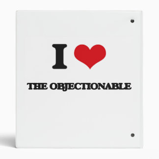 I Love The Objectionable Binders