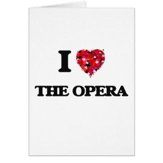 I love The Opera Greeting Card