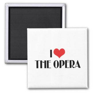 I Love The Opera Fridge Magnets