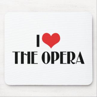 I Love The Opera Mouse Pad