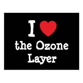 I love the Ozone Layer heart custom personalized Postcard