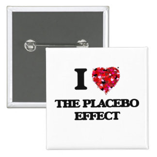I love The Placebo Effect 2 Inch Square Button