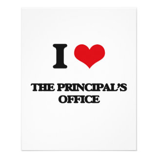 """I Love The Principal'S Office 4.5"""" X 5.6"""" Flyer"""