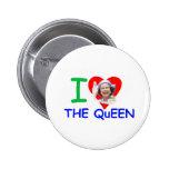 I love the Queen - Queen Elizabeth II Pins