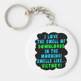 I Love the Smell of Downloads! Funny Geek Joke - B Keychain
