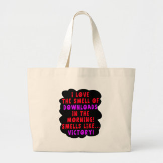 I Love the Smell of Downloads! Funny Geek Joke - R Large Tote Bag