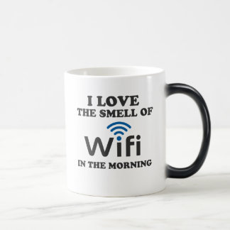 I Love The Smell Of Wifi in the morning Magic Mug