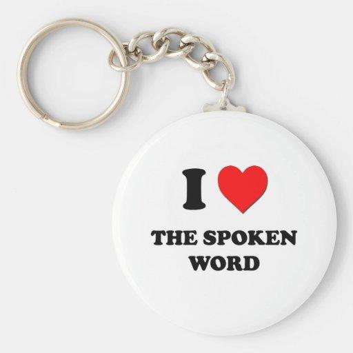 I love The Spoken Word Basic Round Button Keychain
