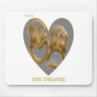 I Love The Theatre Mouse Pad