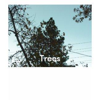 I Love The Trees shirt