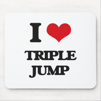 I Love The Triple Jump Mouse Pads