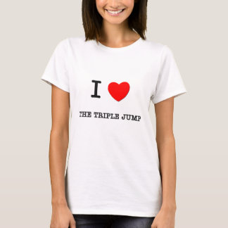 I Love The Triple jump T-Shirt