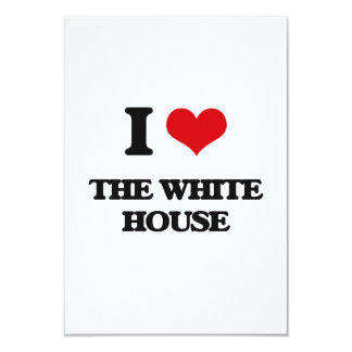 I love The White House 3.5x5 Paper Invitation Card