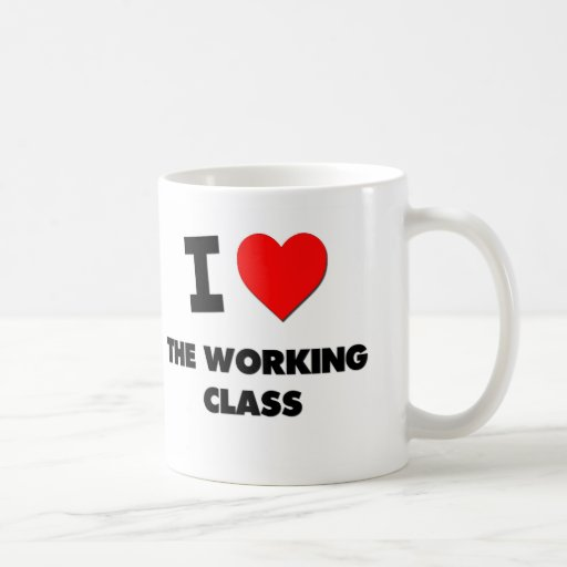I love The Working Class Classic White Coffee Mug