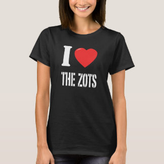 I Love The Zots - Black T-Shirt