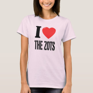 I Love The Zots - Pink T-Shirt