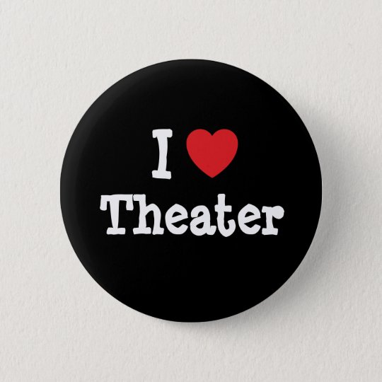 I love Theater heart custom personalized Button