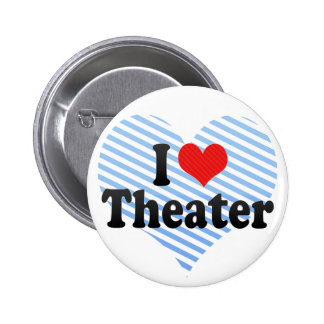 I Love Theater Pins