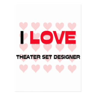 I LOVE THEATER SET DESIGNER POSTCARD