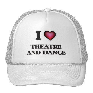 I Love Theatre And Dance Trucker Hat