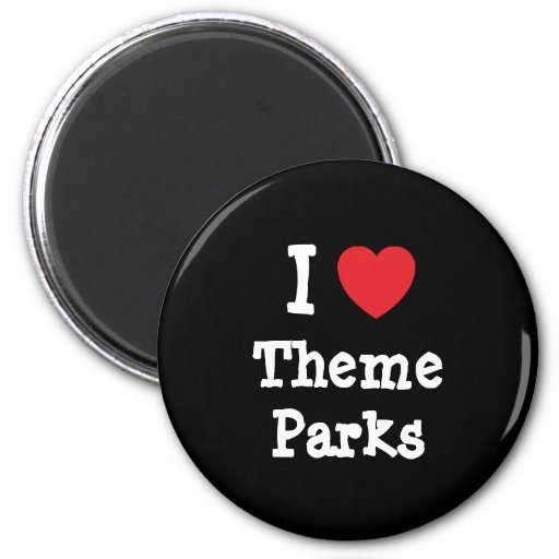 I love Theme Parks heart custom personalized 2 Inch Round Magnet