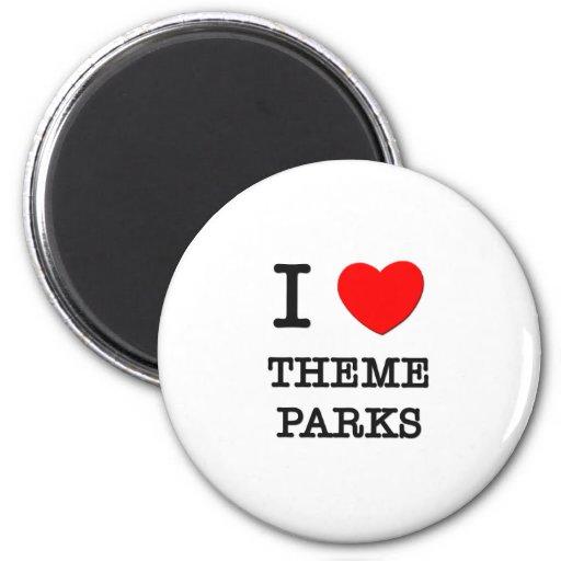 I Love Theme Parks Magnet