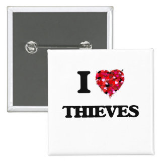I love Thieves 2 Inch Square Button