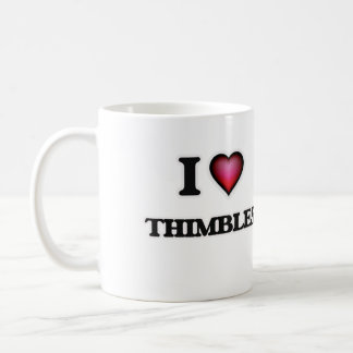 I Love Thimbles Coffee Mug