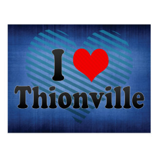 I Love Thionville, France Postcard