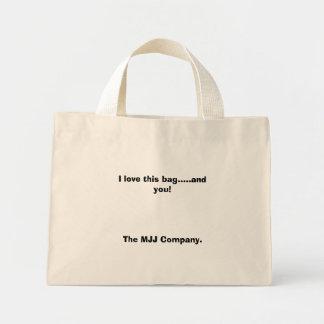 I love this bag.....and you!The MJJ Company. Mini Tote Bag