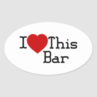 I Love This Bar Oval Sticker