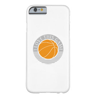 I love this game - basketball barely there iPhone 6 case