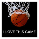 I Love This Game Basketball Poster