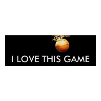 I Love This Game Poster - Panoramic Basketball Pos