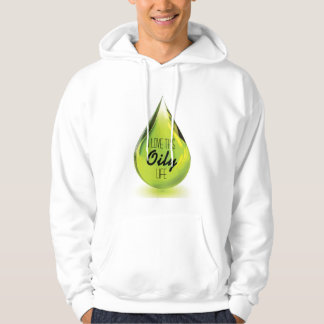 I love this oily life - pull over hoodie