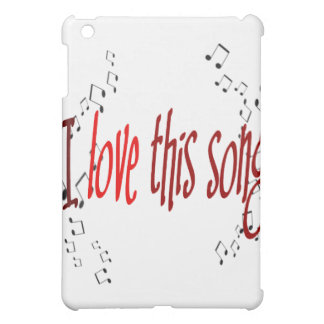 I Love This Song!  Cover For The iPad Mini
