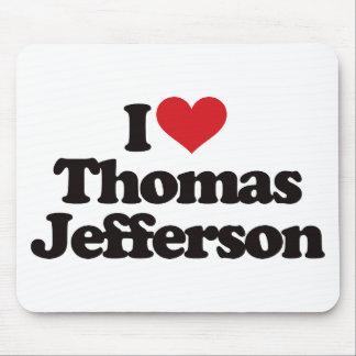 I Love Thomas Jefferson Mouse Pad
