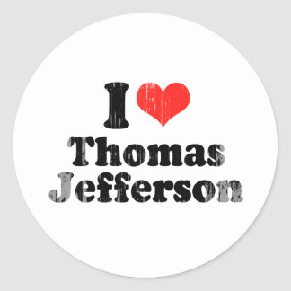 I LOVE THOMAS JEFFERSON.png Round Stickers