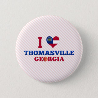 I Love Thomasville, Georgia Pinback Button